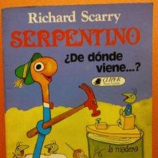 Libri di seconda mano: SERPENTINO. ¿DE DONDE VIENE?. RICHARD SCARRY. PLAZA Y JANES EDITORES. Lote 200360453