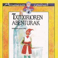 Libros de segunda mano: COLECCION AMONAREN IPUINAK Nº 3 TXIRRITA KILKIRRA Y Nº 4 TXITXIRIOREN ABENTURAK EN EUSKERA . Lote 201123473