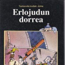 Libros de segunda mano: ERLOJUDUN DORREA CUENTO EN EUSKERA. Lote 201128063
