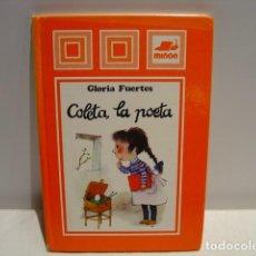 Libros de segunda mano: COLETA, LA POETA - GLORIA FUERTES - ULISES WENSELL - LAS CAMPANAS MIÑÓN 1982. Lote 211798942