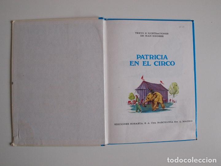 Libros de segunda mano: PATRICIA EN EL CIRCO - COLECCIÓN ROJO Y AZUL - EDITORIAL SUSAETA 1969 - Foto 2 - 202367938