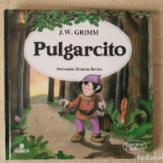 Libros de segunda mano: PULGARCITO. J.W. GRIMM NÚMERO 2 COLECCIÓN CUENTOS CLÁSICOS. MULTILIBRO 1988. Lote 202697840
