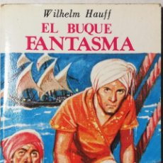 Libros de segunda mano: MINI CUENTO EL BUQUE FANTASMA . BIBLIOTECA UNIVERSAL. Lote 203168430