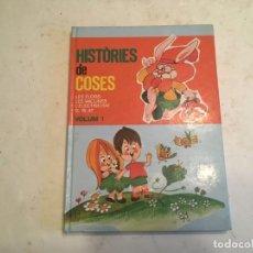 Libros de segunda mano: CUENTOS HISTORIES DE COSES Nº 1 EN CATALAN. Lote 203629603