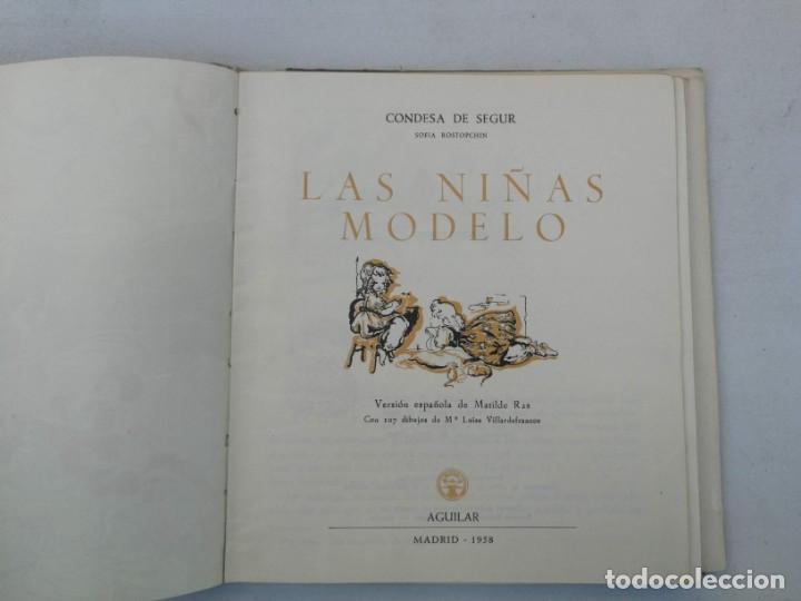 Libros de segunda mano: ANTIGUA NOVELA PARA NIÑAS DE CONDESA SEGUR - LAS NIÑAS MODELO - EDITORIAL AGUILAR - 1950 - LOMO POR - Foto 3 - 204140070
