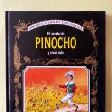 Libros de segunda mano: LIBRO. EL CUENTO DE PINOCHO Y OTROS MÁS. BIBLIOTECA ORO DE LOS CUENTOS. TAPAS DURAS. EDITORIAL MOLIN. Lote 204142622