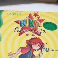 Libros de segunda mano: SUPERBRUJA KIKA DE EDITORIAL BRUÑO. Lote 204462843