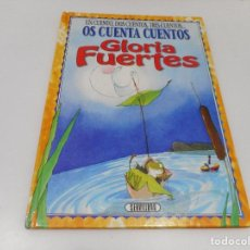 Libros de segunda mano: GLORIA FUERTES UN CUENTO, DOS CUENTOS, TRES CUENTOS... OS CUENTA CUENTOS Q766W. Lote 204683520