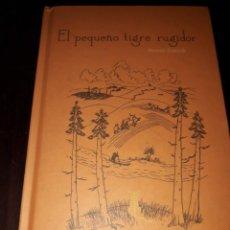 Libros de segunda mano: LIBRO 2039 EL PEQUEÑO TIGRE RUGIDOR REINER ZIMNIK KALANDRAKA. Lote 205350910