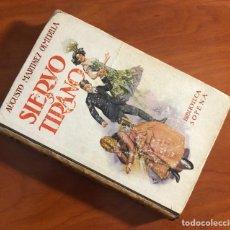 Libros de segunda mano: SIERVO Y TIRANO, BIBLIOTECA SOPENA, (RAMON SOPENA). Lote 205594675