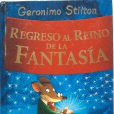 Libros de segunda mano: LIBRO GERÓNIMO STILTON REGRESO AL REINO DE LA FANTASÍA. Lote 205603718
