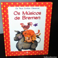 Libros de segunda mano: OS MÚSICOS DE BREMEN. Lote 206294142