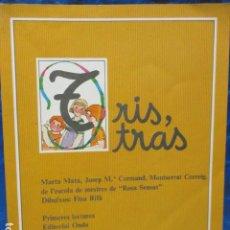 Libros de segunda mano: MARTA MATA, JOSEP M. CORMAND I MONTSERRAT CORREIG. (ROSA SENSAT) - TRIS, TRAS.. Lote 206458925