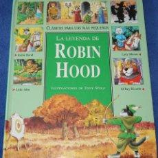 Libros de segunda mano: LA LEYENDA DE ROBIN HOOD - TONY WOLF - EDITORIAL MOLINO (1999). Lote 206596991