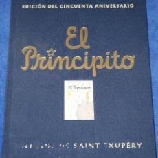 Libros de segunda mano: EL PRINCIPITO - SAINT-EXUPÉRY - EDICIÓN DEL 50 ANIVERSARIO - EDICIONES SALAMANDRA (2001). Lote 206597233