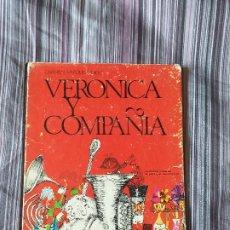 Libros de segunda mano: VERÓNICA Y COMPAÑÍA CARMEN VÁZQUEZ VIGO EDITORIAL ALMENA 1969 1ª EDICIÓN BOIX CALATAYUD ILUSTR.. Lote 206947901