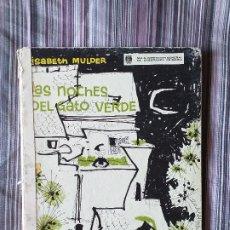 Libros de segunda mano: LAS NOCHES DEL GATO VERDE ELISABETH MULDER M.E.N. ANAYA 1ª ED. 1963 ILUSTR. ASUNCIÓN BALZOLA. Lote 206948160