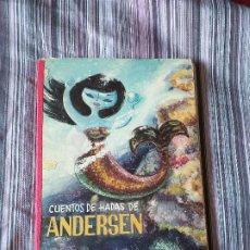 Libros de segunda mano: CUENTOS DE HADAS ANDERSEN 1ª SERIE ED. MOLINO 1960 DIBUJOS FREIXAS VERSIÓN ALFONSO NADAL. Lote 206949263