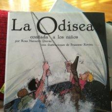 Libros de segunda mano: LA ODISEA CONTADA A LOS NIÑOS. ROSA NAVARRO DURAN. Lote 207138191