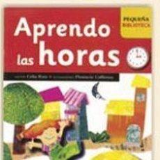 Libros de segunda mano: APRENDO LAS HORAS. Lote 207287143