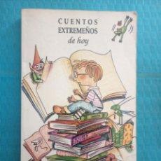 Libros de segunda mano: CUENTOS EXTREMEÑOS DE HOY POR DIFERENTES AUTOTES DE EXTREMADURA. Lote 207299756