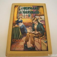 Libros de segunda mano: LA HERMANA DE GARABATO. Lote 207630927