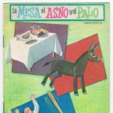 Libros de segunda mano: PRINCESITA - NÚMERO 3: LA MESA EL ASNO Y EL PALO - AÑO 1962 - BUEN ESTADO. Lote 207874990