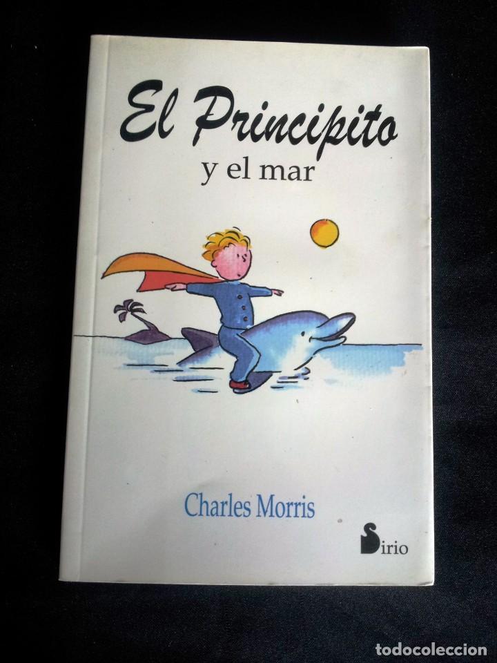 Libros de segunda mano: EL PRINCIPITO - LOTE DE 5 LIBROS - LEER DESCRIPCION, ANTOINE DE SAINT Y CHARLES MORRIS - Foto 9 - 208061382