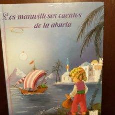 Libros de segunda mano: LOS MARAVILLOSOS CUENTOS DE LA ABUELA. Lote 208181998