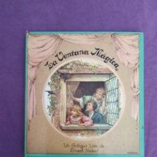 Libros de segunda mano: LA VENTANA MAGICA UN ANTIGUO LIBRO DE ERNEST NISTER MONTENA POP UP. Lote 208251462