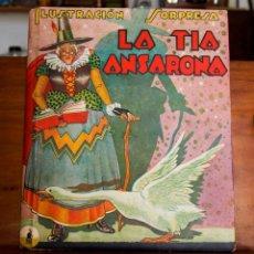 Libros de segunda mano: LA TIA ANSARONA - ILUSTRACIÓN SORPRESA - 1939. Lote 208484975
