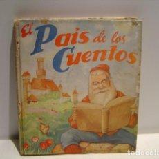 Libros de segunda mano: EL PAIS DE LOS CUENTOS - RODOLFO DAN - SIGMAR 1946. Lote 208794491
