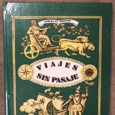 Libros de segunda mano: VIAJES SIN PASAJE, O VIAJEROS ASOMBROSOS . NIKOLAI OSIPOV. EDITORIAL RADUGA (MOSCÚ, 1985).. Lote 208795862