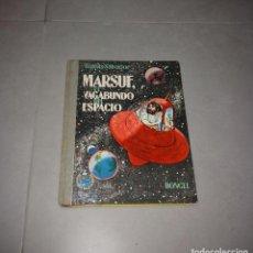 Libros de segunda mano: LIBRO. MARSUF, EL VAGABUNDO DEL ESPACIO. TOMÁS SALVADOR, DONCEL, 1962 (1A EDICIÓN). Lote 209024465