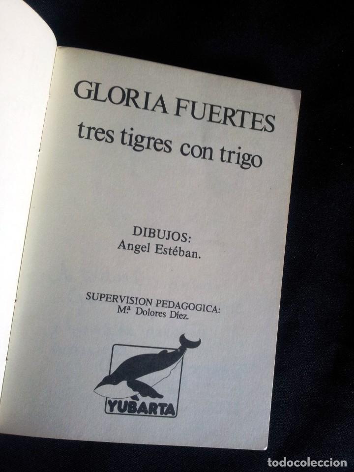 Libros de segunda mano: GLORIA FUERTES - TRES TIGRES CON TRIGO - EDICIONES YUBARTA1979 - Foto 2 - 209117316