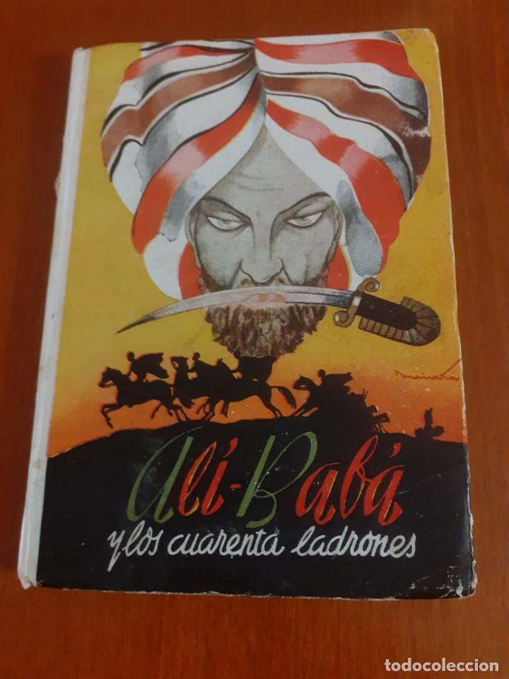 ALI-BABA Y LOS 40 LADRONES DE EDITORIAL HERNANDO 1951 (Libros de Segunda Mano - Literatura Infantil y Juvenil - Cuentos)