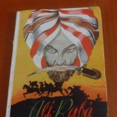 Libros de segunda mano: ALI-BABA Y LOS 40 LADRONES DE EDITORIAL HERNANDO 1951. Lote 209201640