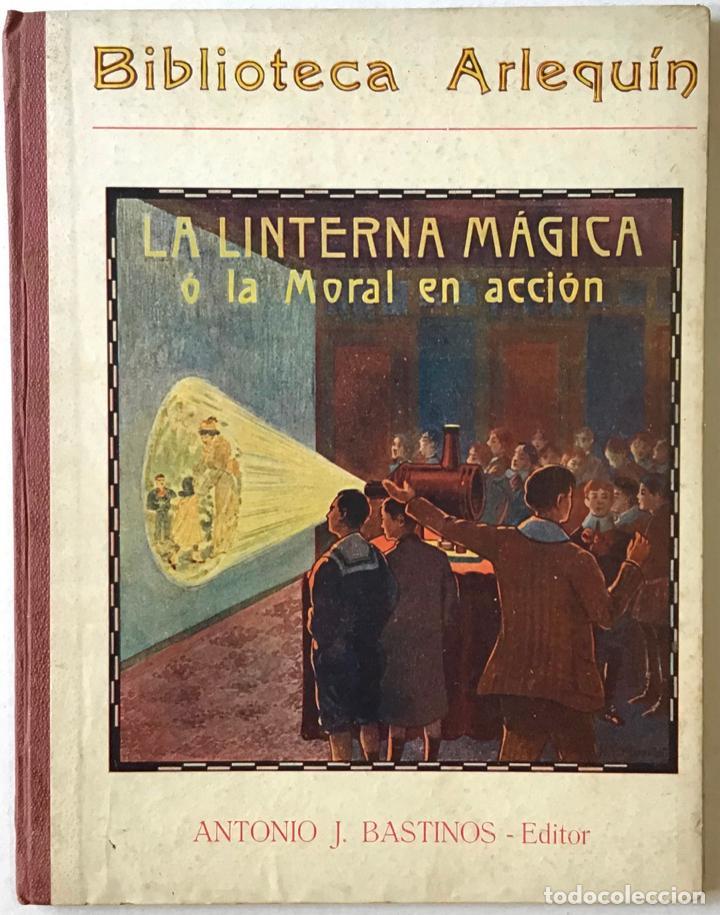 LA LINTERNA MÁGICA Ó LA MORAL EN ACCIÓN. - FOLCH Y TORRES, JOSÉ Mª. (Libros de Segunda Mano - Literatura Infantil y Juvenil - Cuentos)