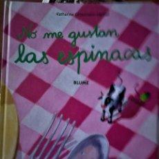 Libri di seconda mano: KATHARINA GROSSMANN-HENSEL - NO ME GUSTAN LAS ESPINACAS. Lote 210097030