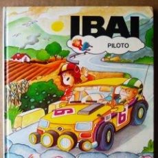 Libros de segunda mano: IBAI PILOTO, POR JESÚS BALLAZ Y M. SITJAR (TIMUN MAS, 1984).. Lote 230644550