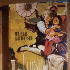 Libros de segunda mano: LUISITA TRAPILLO - WILHELM MATTTHIESSEN - EDITORIAL MOLINO 1965 - MUY RARO. Lote 258926740
