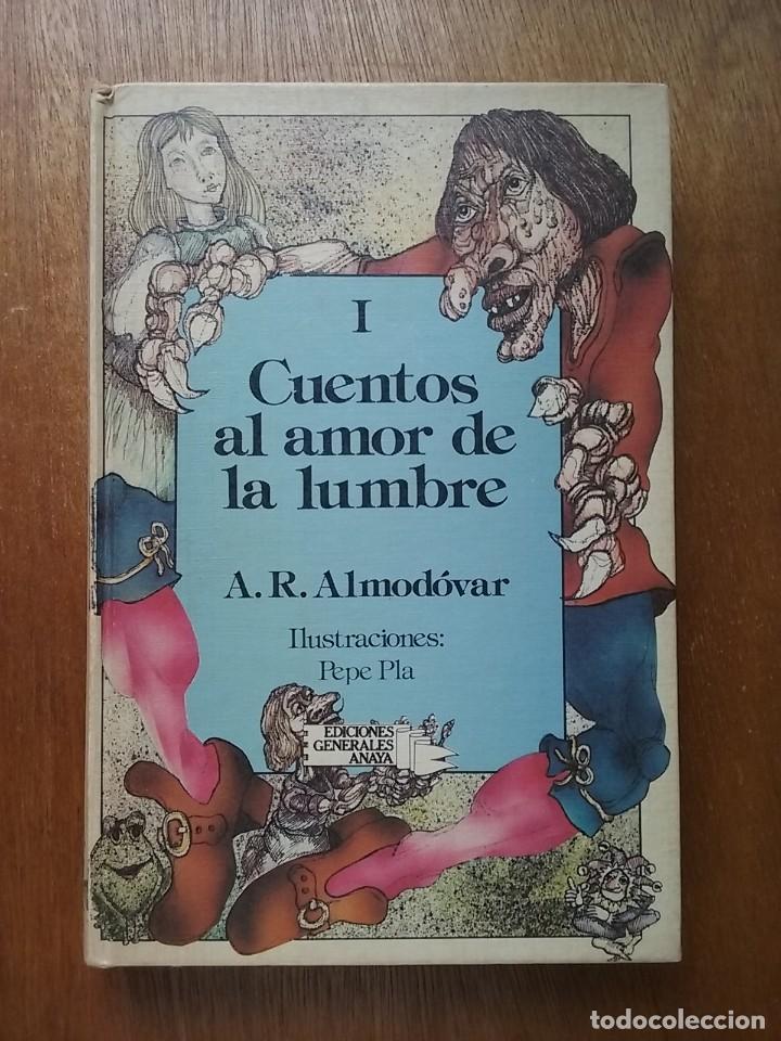 CUENTOS AL AMOR DE LA LUMBRE I, A R ALMODOVAR, ANAYA LAURIN, 1985 (Libros de Segunda Mano - Literatura Infantil y Juvenil - Cuentos)