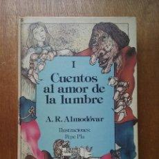 Libros de segunda mano: CUENTOS AL AMOR DE LA LUMBRE I, A R ALMODOVAR, ANAYA LAURIN, 1985. Lote 210410773