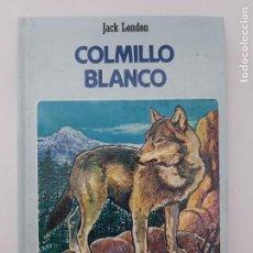 Libros de segunda mano: COLMILLO BLANCO / CLÁSICOS JUVENILES,1984. Lote 210702725