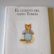 Libros de segunda mano: EL CUENTO DEL GATO TOMAS BEATRIX POTTER C1. Lote 211559116