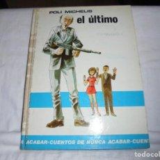 Libros de segunda mano: POLI MICHELIS.EL ULTIMO.EDICIONES EDAF MADRID 1972. Lote 211722234