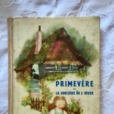 Libri di seconda mano: PRIMEVÈRE ET LA SORCIÈRE DE L'HIVER - JIRL TRNKA. Lote 211722668