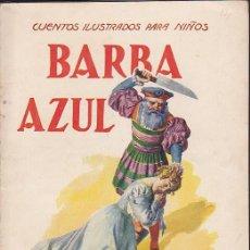 Libros de segunda mano: CUENTO COLECCION CUENTOS ILUSTRADOS PARA NIÑOS BARBA AZUL RAMON SOPENA. Lote 211793361