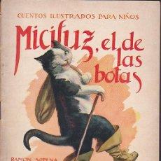 Libros de segunda mano: CUENTO COLECCION CUENTOS ILUSTRADOS PARA NIÑOS MICIFUZ EL DE LAS BOTAS RAMON SOPENA. Lote 211793408