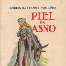 Libros de segunda mano: CUENTO COLECCION CUENTOS ILUSTRADOS PARA NIÑOS PIEL DE ASNO RAMON SOPENA. Lote 211793511